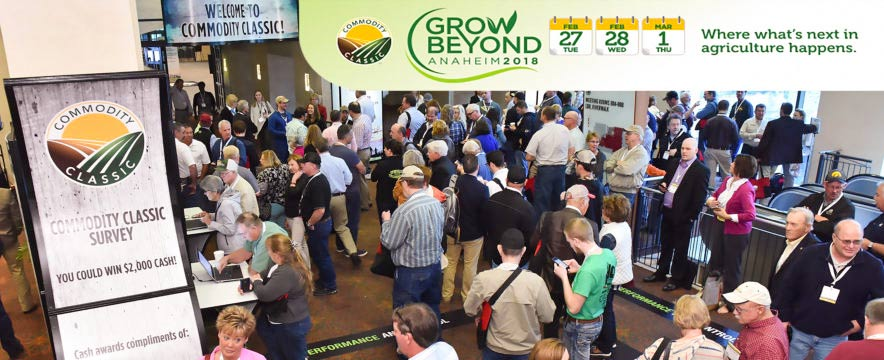An estimated 10,000 producers, agriculture leaders and representatives of agriculture businesses attended this year's Commodity Classic in Anaheim, California